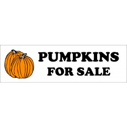 Banner ''Pumpkins For Sale'' - 3' X 10'