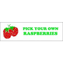 Banner ''P.Y.O. Raspberries'' - 3' x 10'